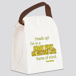 NCIS Quote: Shoot First Canvas Lunch Bag